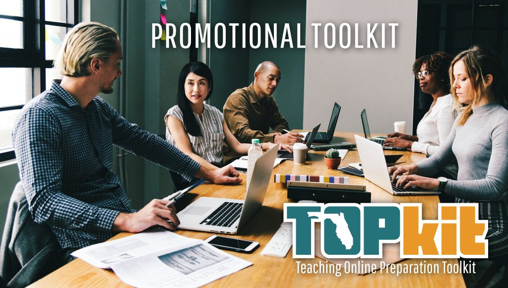 """Image of a diverse group of people sitting at the table with laptops. The words """"Promotional Toolkit"""" are displayed in white at the top. The TOPkit logo is displayed at the bottom."""